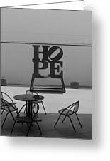 Hope And Chairs In Black And White Greeting Card