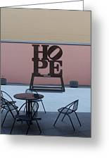 Hope And Chairs Greeting Card