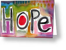 Hope- Colorful Abstract Painting Greeting Card
