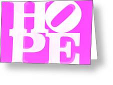 Hope Inverted Pink Greeting Card
