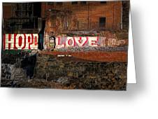 Hope Love Lovelife Greeting Card by Bob Orsillo