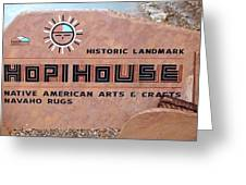 Hopihouse Sign Greeting Card