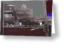 Horse Drawn Trolleys The Great White Hope Set Globe Arizona 1969-2013  Greeting Card