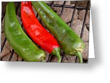 Hot And Spicy - Chiles On The Grill Greeting Card