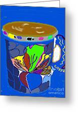 Hot Cup Greeting Card