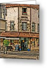 Hotel Central In Beaune France Greeting Card