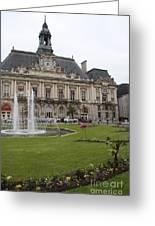 Hotel De Ville - Tours Greeting Card