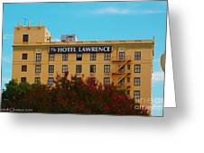 Hotel Lawrence Greeting Card