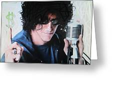 Howard Stern - Radio King Greeting Card