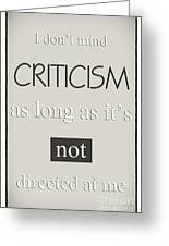 Humorous Poster - Criticism - Neutral Greeting Card by Natalie Kinnear