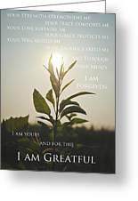 I Am Greatful Greeting Card