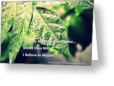 I Believe In Myself Greeting Card