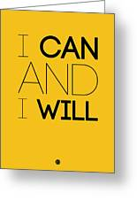 I Can And I Will Poster 2 Greeting Card