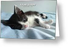 I Feel Sleepy Greeting Card