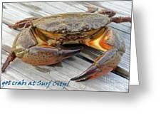 I Got Crabs At Surf City Greeting Card