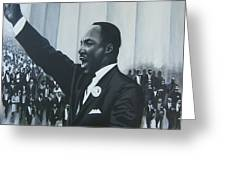 I Have A Dream Greeting Card