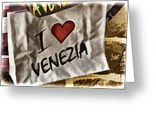 I Love Venezia Greeting Card