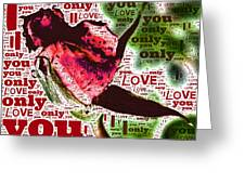 I Love You Only Abstract Greeting Card
