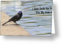 I Only Smile For Food - Kiss My Grits Greeting Card