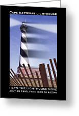 I Saw The Lighthouse Move Greeting Card