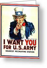 I Want You For U S Army Greeting Card