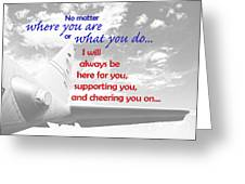 I Will Always Be Here Greeting Card