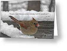 I Will Be Remembered Greeting Card