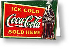 Ice Cold Coca-cola Sold Here Greeting Card