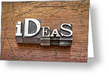Ideas Word In Metal Type Greeting Card