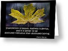 Imperfection Greeting Card