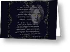 In My Life Golden Scroll Greeting Card