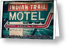 Indian Trail Motel Greeting Card