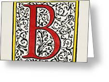 Initial 'b', C1600 Greeting Card