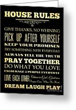 Inspirational Art - House Rules. Greeting Card