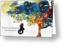Inspirational Art - You Can Do It - Sharon Cummings Greeting Card