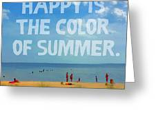 Inspirational Beach Seashore Summer Happy Quote Greeting Card