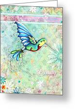 Inspirational Hummingbird Floral Flower Art Painting Dream Quote By Megan Duncanson Greeting Card
