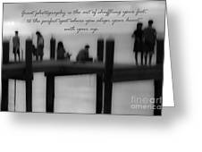 Inspirational  Photography Greeting Card