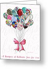 Inspirational Uplifting Floral Balloon Art A Bouquet Of Balloons Just For You By Megan Duncanson Greeting Card
