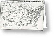 Interstate And Defense Highways  1958 Greeting Card