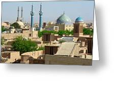 Iran Yazd From The Rooftops  Greeting Card