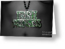 Irish Princess Greeting Card