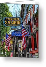 Iron Door Saloon - The Oldest Saloon In California Greeting Card