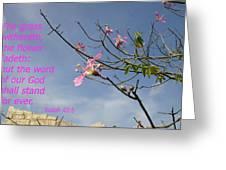 Isaiah 40 8 Greeting Card