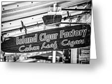 Island Cigar Factory Key West - Black And White Greeting Card