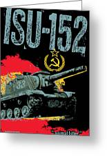 Isu-152 Russian Tank Greeting Card
