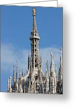 The Spire Of Milan Cathedral Greeting Card