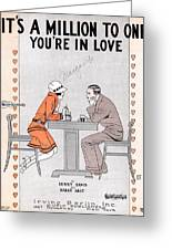 Its A Million To One You're In Love Greeting Card