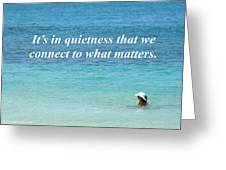 It's In Quietness Greeting Card