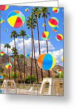Its Raining Beach Balls Palm Springs Greeting Card